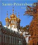 Saint-P�tersbourg : L'architecture de...