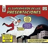 El Superhéroe De Las Presentaciones (Sin colección)