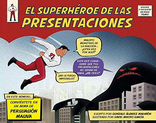 EL SUPERHEROE DE LAS PRESENTACIONES