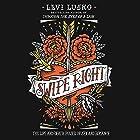 Swipe Right: The Life-and-Death Power of Sex and Romance Hörbuch von Levi Lusko Gesprochen von: Levi Lusko