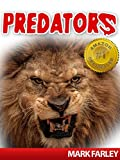 PREDATORS! Amazing Facts About The Most Dangerous Animals on Earth with Videos