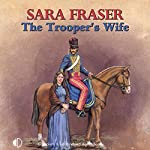 The Trooper's Wife | Sara Fraser