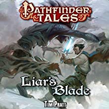 Liar's Blade (       UNABRIDGED) by Tim Pratt Narrated by William Dufris
