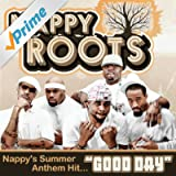 Good Day [Explicit]