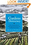 The Gardens of Democracy: A New Ameri...