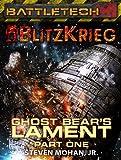 BattleTech: Ghost Bear's Lament (Part One)