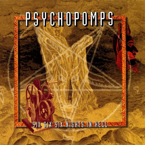 Psychopomps Six Nights In Hell