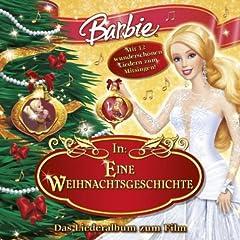 Barbie In: Eine Weihnachtsgeschichte (Das Liederalbum Zum Film)
