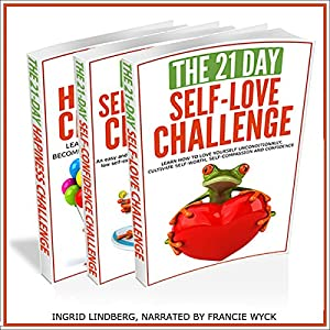 21-Day Challenges Box Set 1 - Self Love, Self Confidence, & Happiness Audiobook