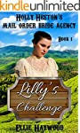 MAIL ORDER BRIDE: Lilly's Challenge (...