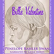 Billie Valentine Audiobook by Penelope Kahler Swan Narrated by Gene Henes