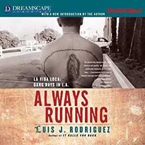 Always Running: La Vida Loca: Gang Days in L.A. | [Luis J. Rodriguez]