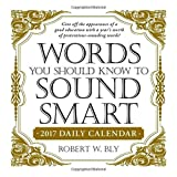 img - for Words You Should Know to Sound Smart 2017 Daily Calendar book / textbook / text book