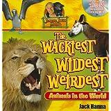 Jungle Jack's Wackiest, Wildest, and Weirdest Animals in the World ~ Jack Hanna