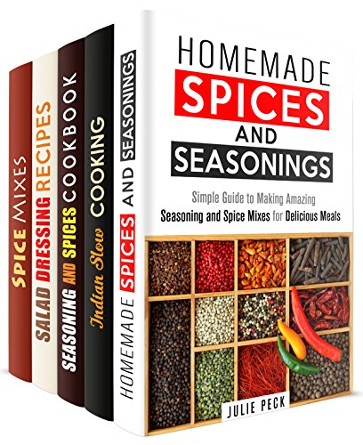 Spice Up Your Life Box Set (5 in 1): Spices, Seasonings and Dressings for Delicious Meals + Secrets of Indian Spices and Slow Cooking (Dried Herbs & Condiments) by Julie Peck, Eva Mehler, Amber Powell, Dawn Casey, Abby Chester