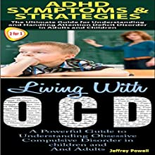 Human Behavior Box Set 3: ADHD Symptoms & Strategies + Living with OCD (       UNABRIDGED) by Jeffrey Powell Narrated by Millian Quinteros