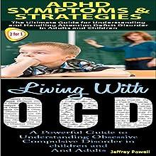 Human Behavior Box Set 3: ADHD Symptoms & Strategies + Living with OCD (       UNABRIDGED) by Jeffrey Powell Narrated by Millian Quinteros