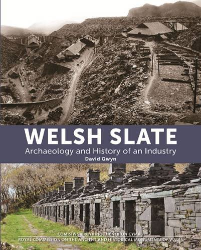 welsh-slate-archaeology-and-history-of-an-industry