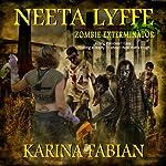 Neeta Lyffe, Zombie Exterminator | Karina Fabian