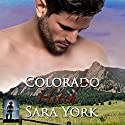 Colorado Hitch: Colorado Heart, Book 5 Audiobook by Sara York Narrated by Chase Johnson