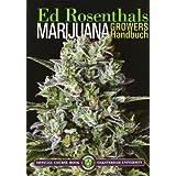 """Marijuana Growers Handbuchvon """"Ed Rosental"""""""