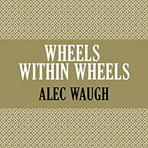 Wheels Within Wheels Audiobook
