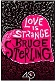 Love Is Strange (A Paranormal Romance) (English Edition)