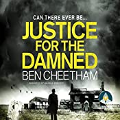 Justice for the Damned: Steel City Book 3 | Ben Cheetham