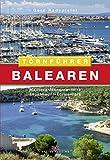 Törnführer Balearen: Mallorca, Menorca, Ibiza, Espalmador, Formentera