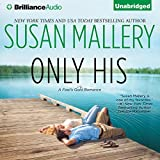 Only His: A Fool's Gold Romance