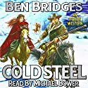 Cold Steel: An O'Brien Western Audiobook by Ben Bridges Narrated by Michael Bower