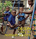 img - for Deron Goes to Nursery School (First Experiences) book / textbook / text book