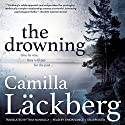 The Drowning: Patrik Hedstrom, Book 6 (       UNABRIDGED) by Camilla Lackberg Narrated by Simon Vance