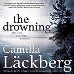 The Drowning: Patrik Hedstrom, Book 6 | Camilla Lackberg