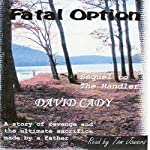 Fatal Option | David Cady