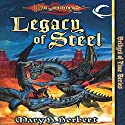 Legacy of Steel: Dragonlance: Bridges of Time, Book 2 Audiobook by Mary H. Herbert Narrated by Abby Craden