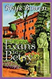 Evans to Betsy (Constable Evans Mysteries) (0312286457) by Bowen, Rhys