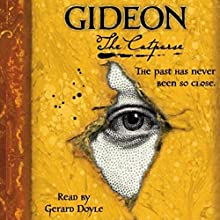 Gideon the Cutpurse Audiobook by Linda Buckley-Archer Narrated by Gerard Doyle
