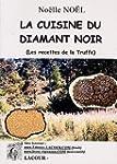 La Cuisine du Diamant Noir : (Les rec...