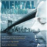 """Mentaltraining mit Dr. Peter Aschenbrennervon """"Inga Stendel"""""""