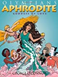 img - for Aphrodite: Goddess of Love (Olympians) book / textbook / text book