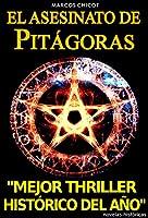 El Asesinato de Pit�goras (Premio Internacional Fondazione Carical 2015) (Spanish Edition)