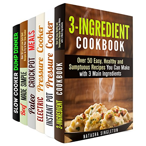Instant Pot and Slow Cooker Box Set (6 in 1): Over 200 Low Carb Paleo Budget Friendly Dump Meals to Save Your Time (Instant Pot Cookbook) by Natasha Singleton, Erica Shaw, Ingrid Watson, Jessica Meyer