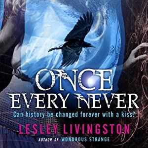 Once Every Never | [Lesley Livingston]