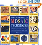 The Encyclopedia of Mosaic Techniques...