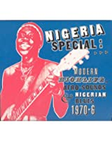 Nigeria Special: Modern Highlife, Afro Sounds & Nigerian Blues 1970-1976