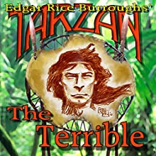 Tarzan the Terrible (       UNABRIDGED) by Edgar Rice Burroughs Narrated by David Stifel