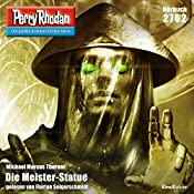 Die Meister-Statue (Perry Rhodan 2762) | Michael Marcus Thurner