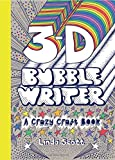3D Bubble Writer: A Crazy Craft Book