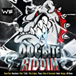 Dog Bite Riddim [Explicit]